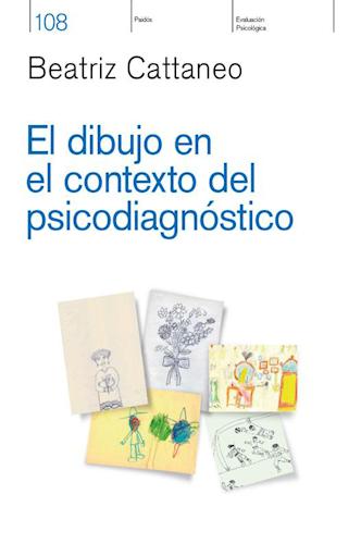 El Dibujo En El Contexto Del Psicodiagnostico