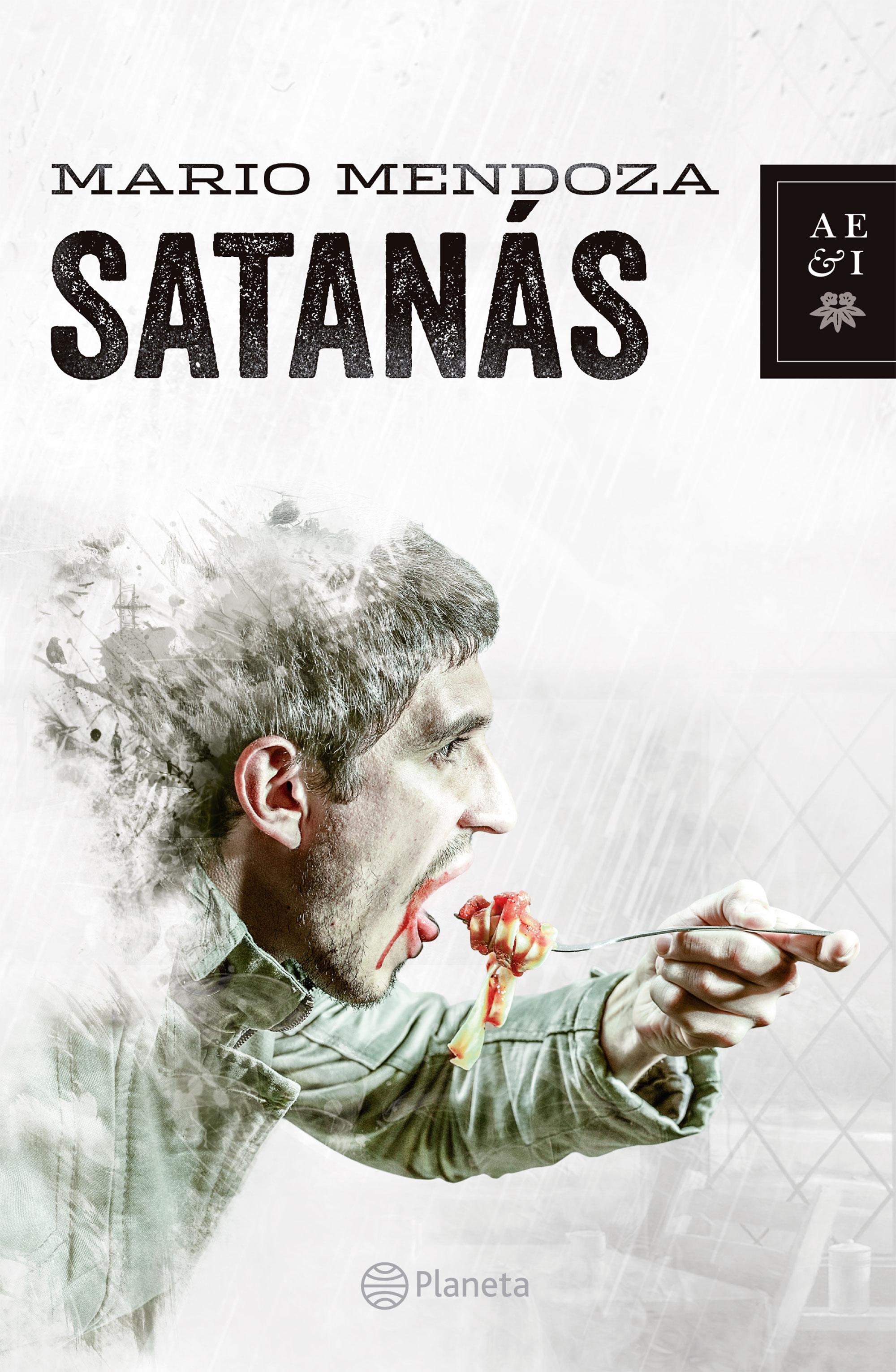 Satanás - Mario Mendoza - Planeta