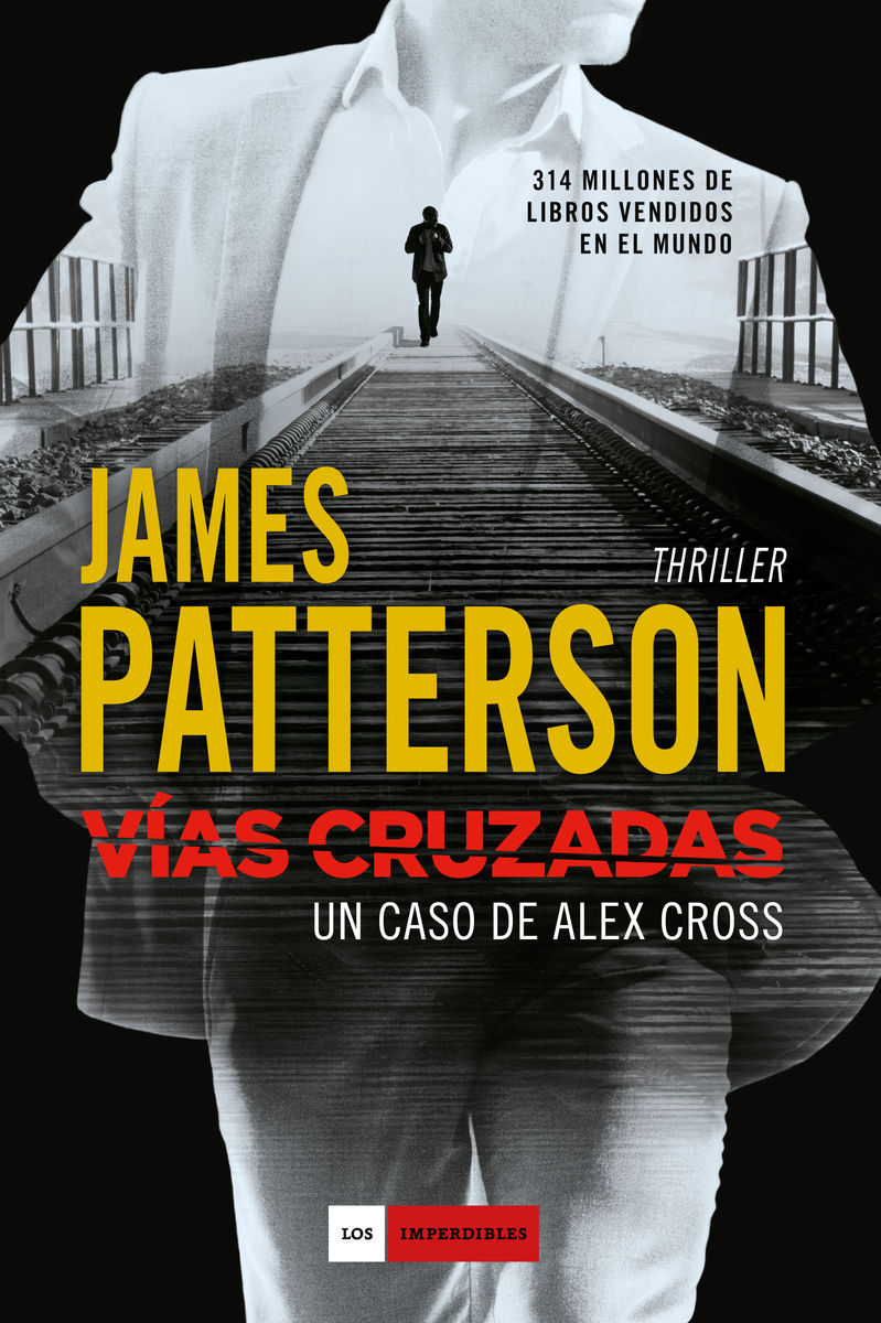 portada Vías Cruzadas: Un Caso de Alex Cross