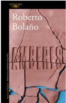 Amberes - Roberto Bolaño - Alfaguara