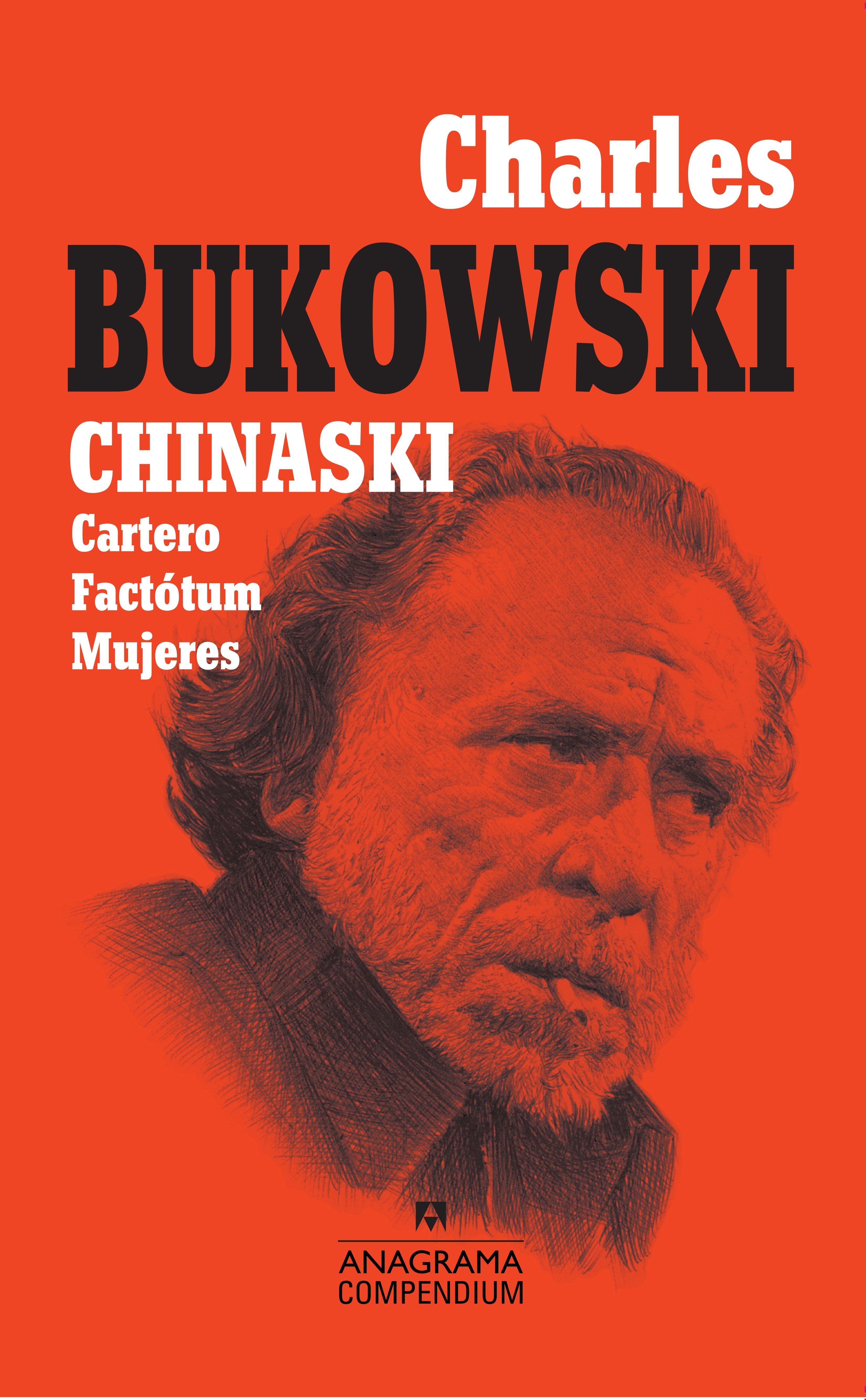Chinaski Cartero Factotum Mujeres - Charles Bukowski - Anagrama