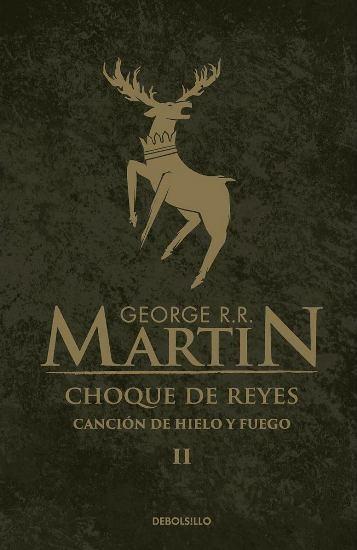 Choque de Reyes - George R.R. Martin - Debolsillo