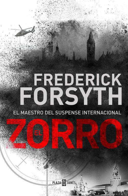El Zorro - Frederick Forsyth - Plaza & Janés