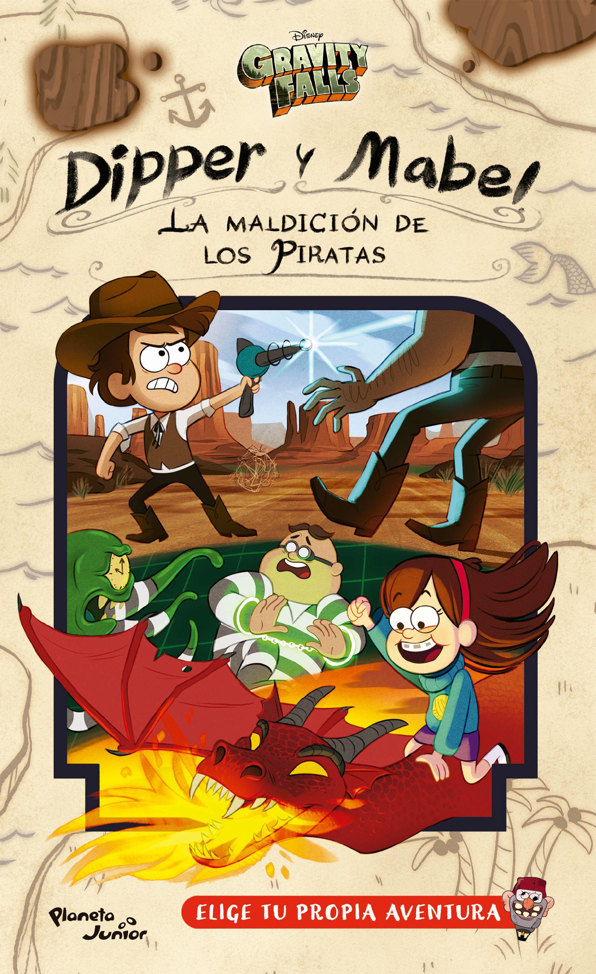 Dipper y Mabel la Maldición de los Piratas - Disney - Planeta Junior