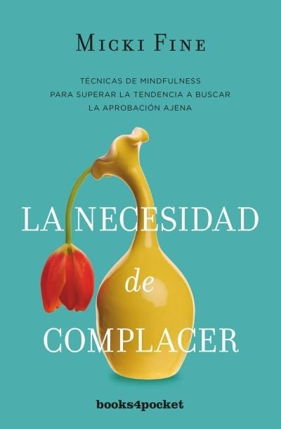 La Necesidad de Complacer - Micki Fine - Books4Pocket