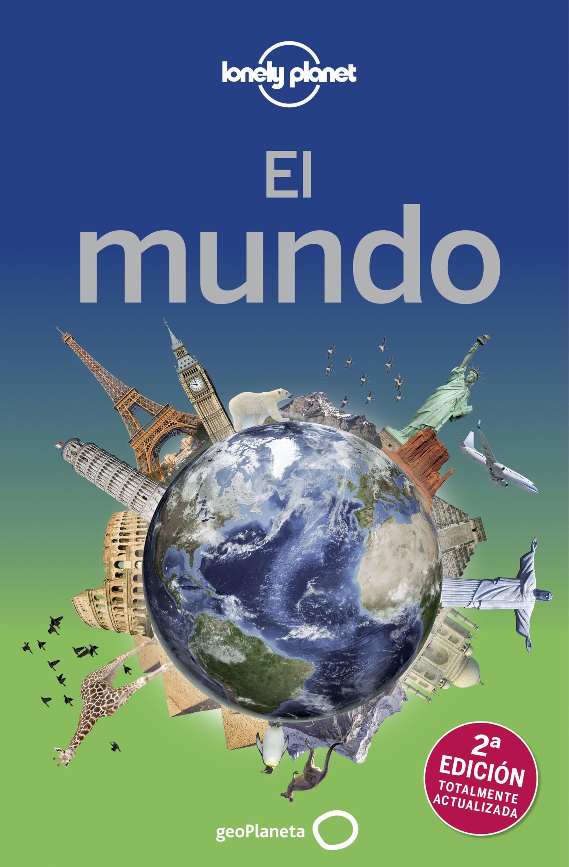 El Mundo 2018 (2ª Ed. ) (Lonely Planet) - Lonely Planet - Geoplaneta