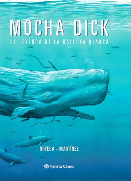 Mocha Dick: La Leyenda de la Ballena Blanca - Gonzalo Martinez Francisco Ortega - Planeta