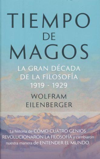 Tiempo de Magos - Wolfram Eilenberger - Taurus