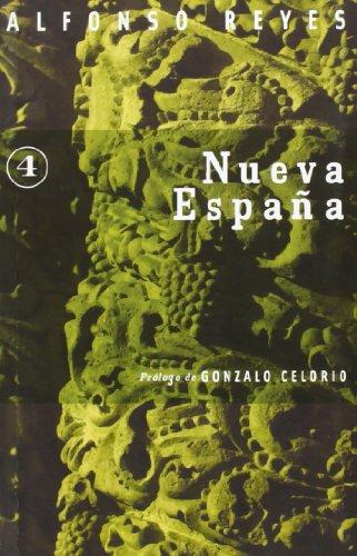 Nueva España - Reyes Alfonso - Fondo de Cultura Económica