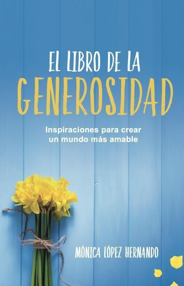 El LibroDeLaGenerosidad - Monica Lopez - Grijalbo