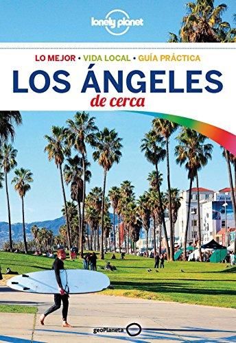 Lonely Planet los Angeles de Cerca - Lonely Planet; Andrew Bender; Cristian Bonetto - GeoPlaneta