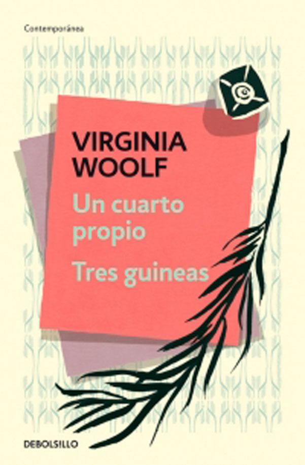 Cuarto Propio, un - Virginia Woolf - Penguin Random House