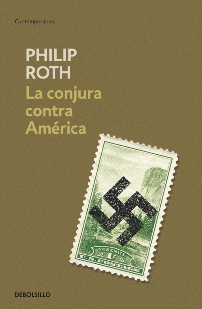 La Conjura Contra América - Philip Roth - Debolsillo