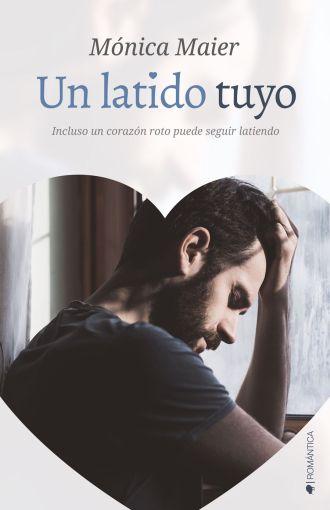 Un Latido Tuyo - Monica Maier - Ediciones Kiwi