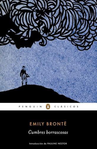 Cumbres Borrascosas - Bronte Emily - Penguin Clásicos