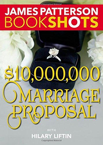 $10,000,000 Marriage Proposal (BookShots)