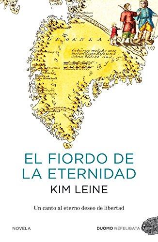 El Fiordo De La Eternidad - Kim Leine - Duomo Ediciones