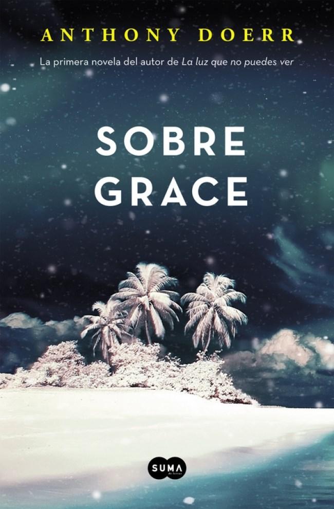 Sobre Grace - Anthony Doerr - Suma