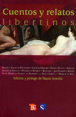 Cuentos y Relatos Libertinos - Mauro ArmiÑO - Fondo De Cultura Económica