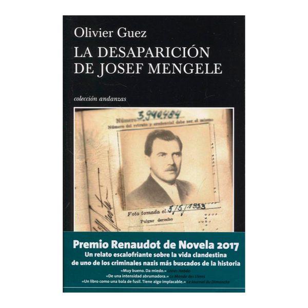 La Desaparición de Josef Mengele - Olivier Guez - Tusquets