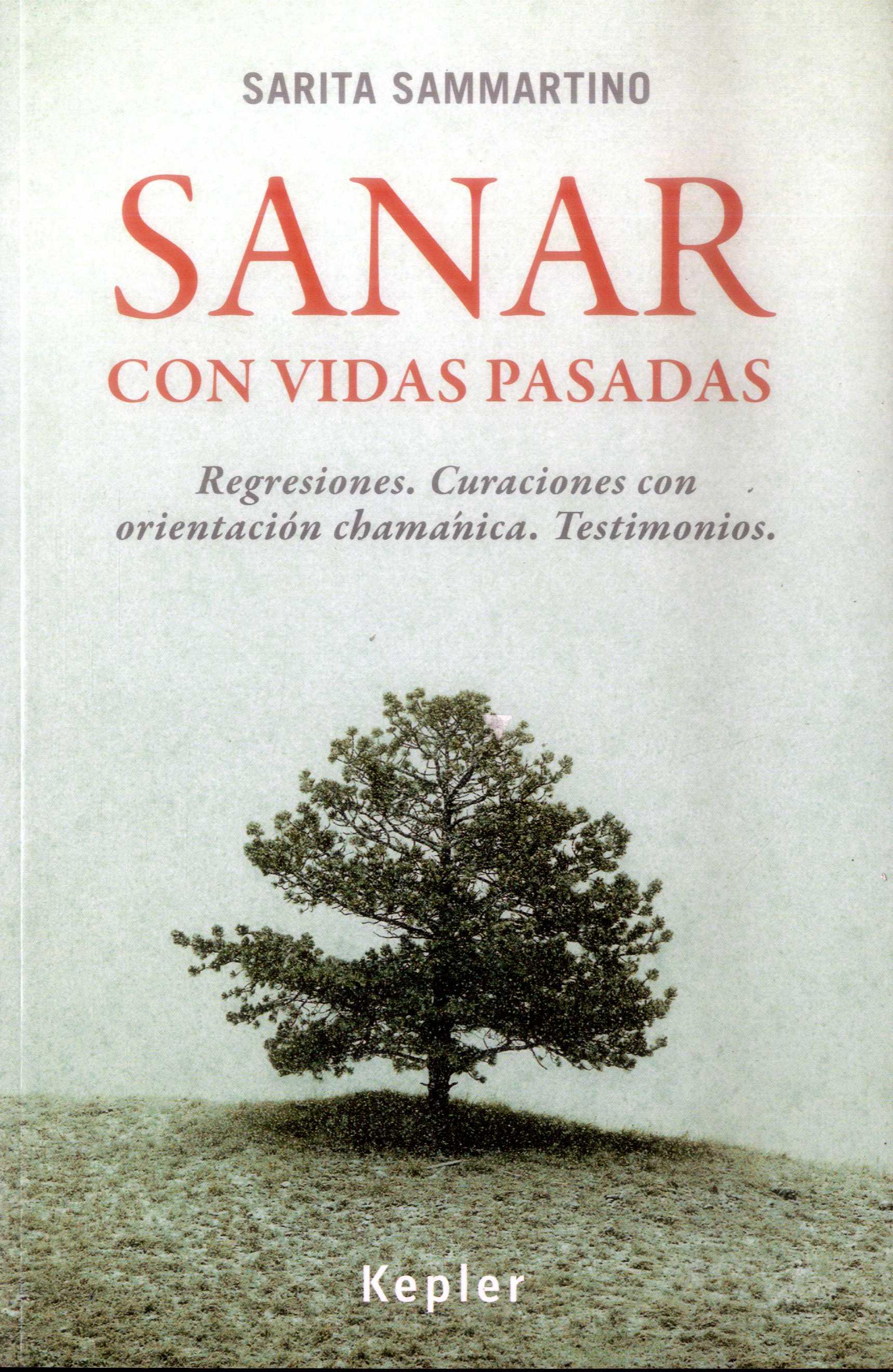 Sanar con Vidas Pasadas - Sarita Sammartino - Kepler