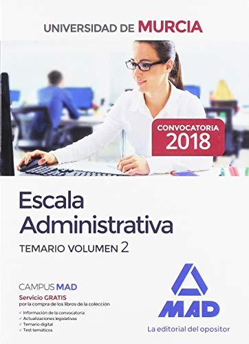 Escala Administrativa de la Universidad de Murcia. Temario Volumen 2