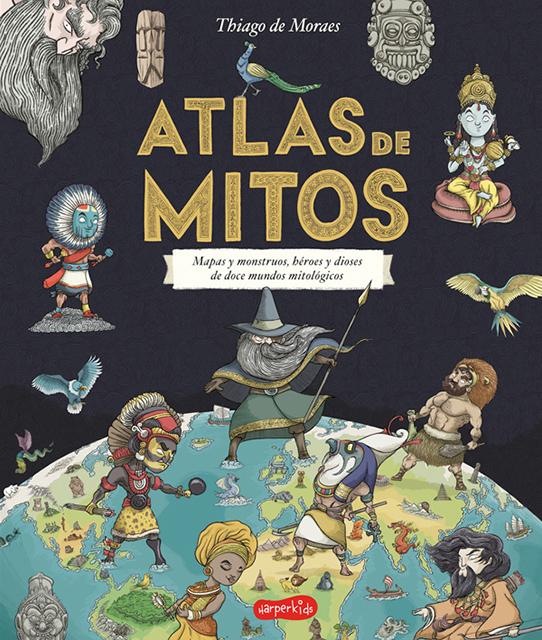 Atlas De Mitos - Thiago De Moraes - HarperKids