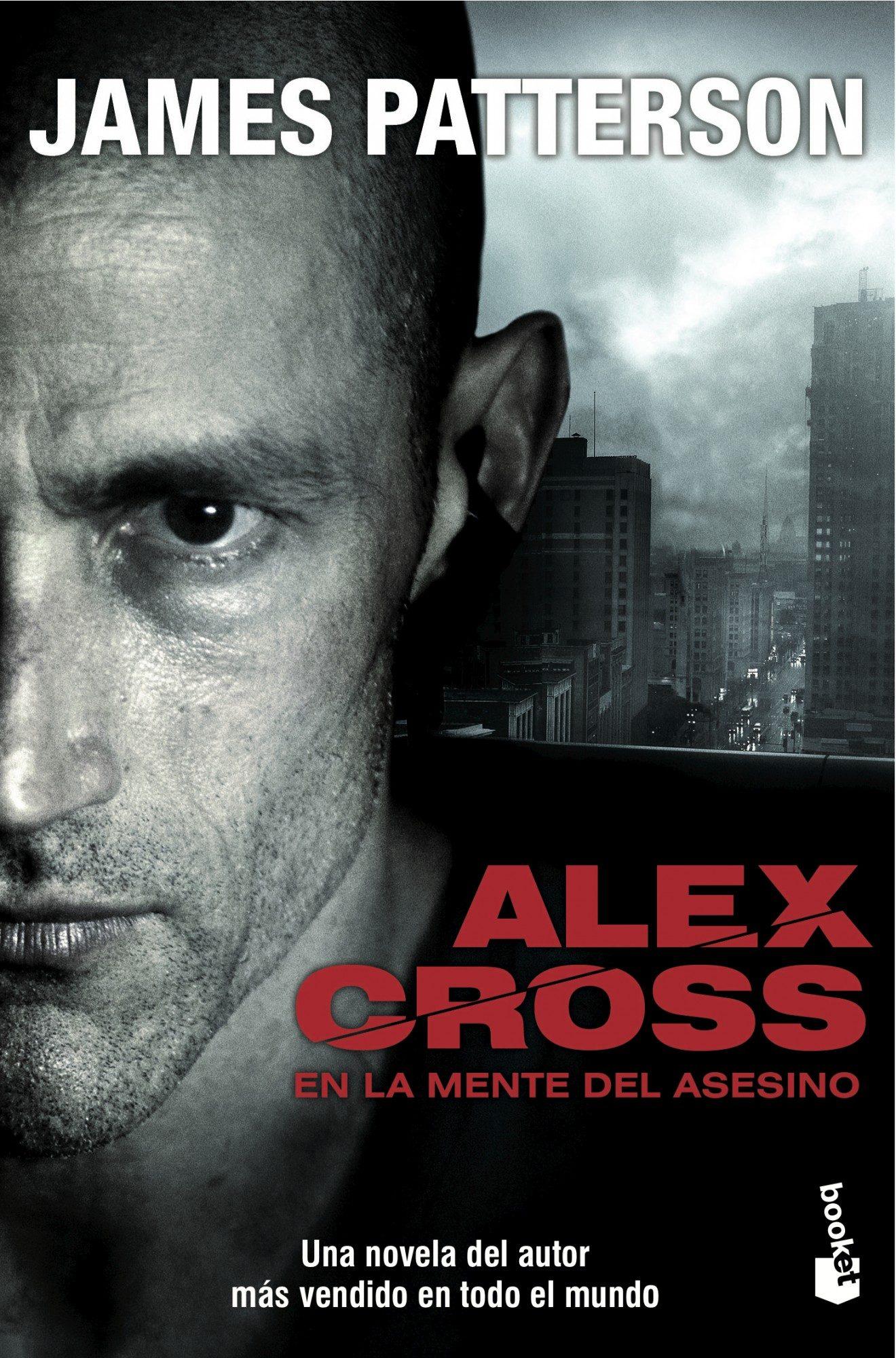 Alex Cross: En la Mente del Asesino - James Patterson - Booket