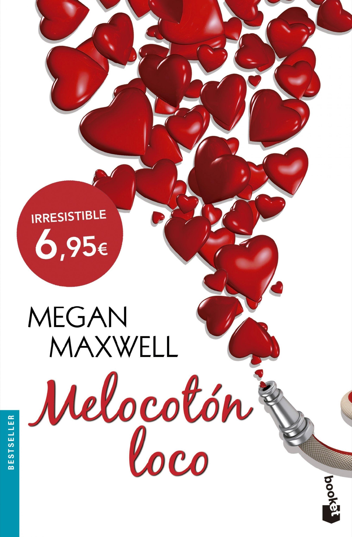 Melocotón Loco - Megan Maxwell - Booket