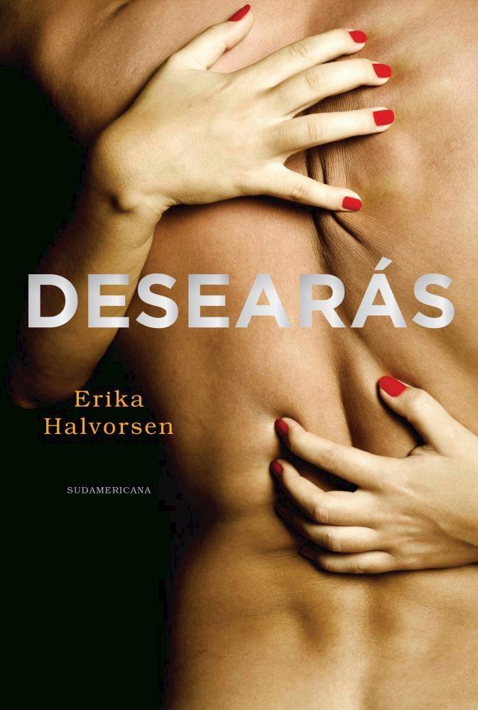 Desearas - Erika Halvorsen - Sudamericana