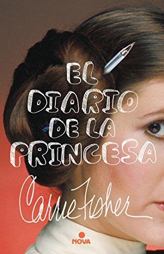El Diario de la Princesa - Carrie Fisher - Nova