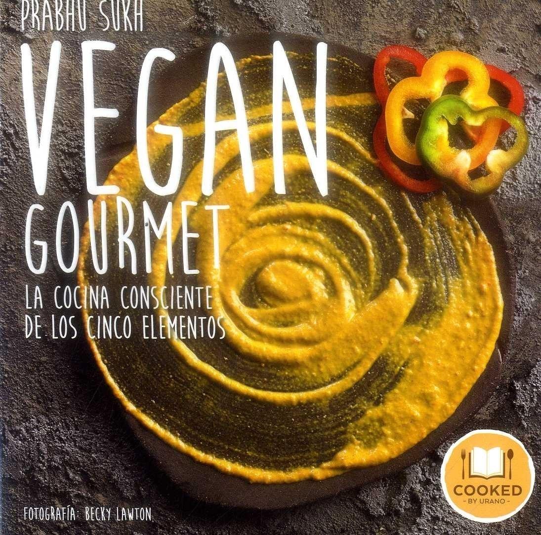 Vegan Gourmet - Prabhu Sukh - Urano