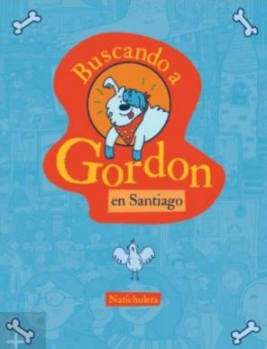 Buscando a Gordon. En Santiago - Natalia Silva Perelman - B