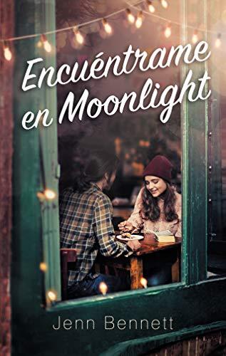 Encuéntrame en Moonlight