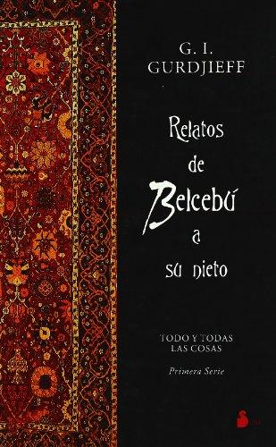 Relatos de Belcebu a su Nieto - G.I. Gurdjieff - Editorial Sirio