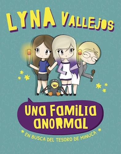 Una Familia Anormal. En Busca del Tesoro de Minuca - Vallejos Lyna - Altea