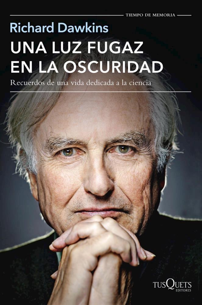 Una luz Fugaz en la Oscuridad - Dawkins Richard - Tusquets
