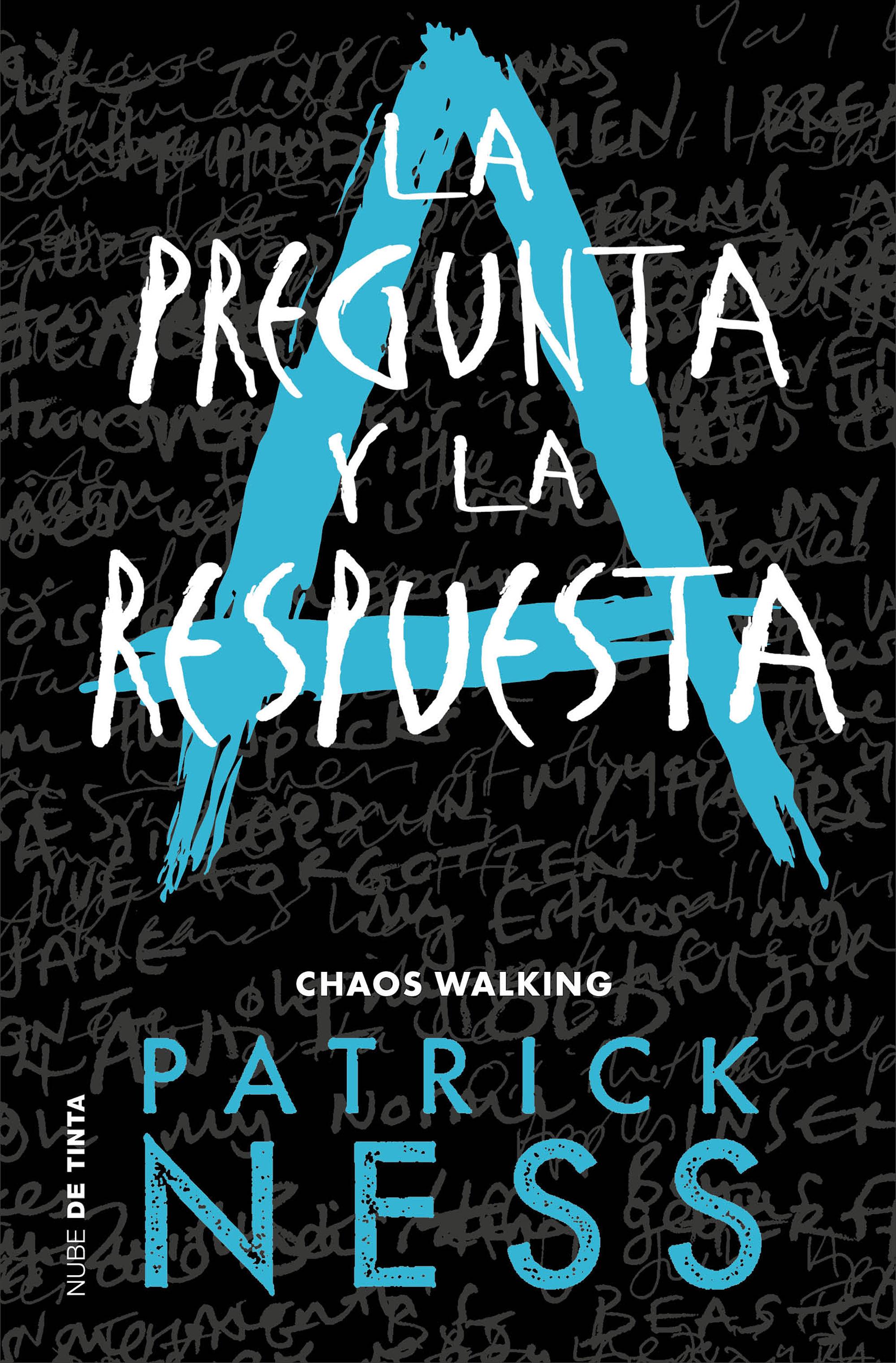 La Pregunta y la Respuesta - Patrick Ness - Nube De Tinta