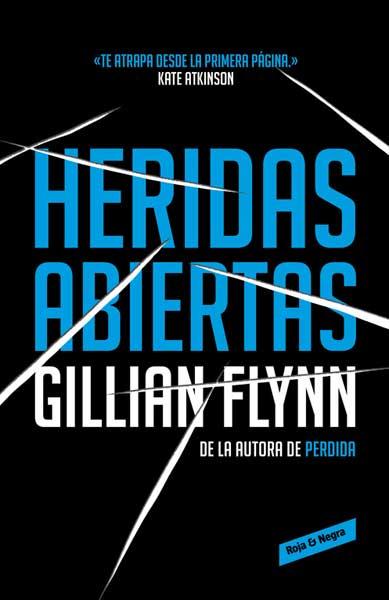 Heridas Abiertas - Gillian Flynn - Literatura Random House