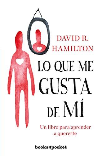 Lo que me Gusta de mí - David R. Hamilton - Books4Pocket
