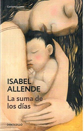 Suma de los Dias la Debols! Llo - Isabel Allende - Debolsillo