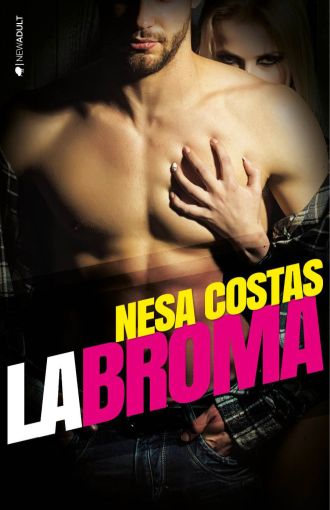 La Broma - Nesa Costas - Ediciones Kiwi S.L.