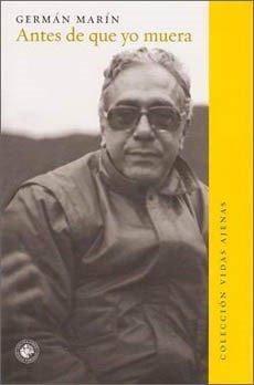 Antes de que yo Muera - German Marin - Ediciones Universidad Diego Portales