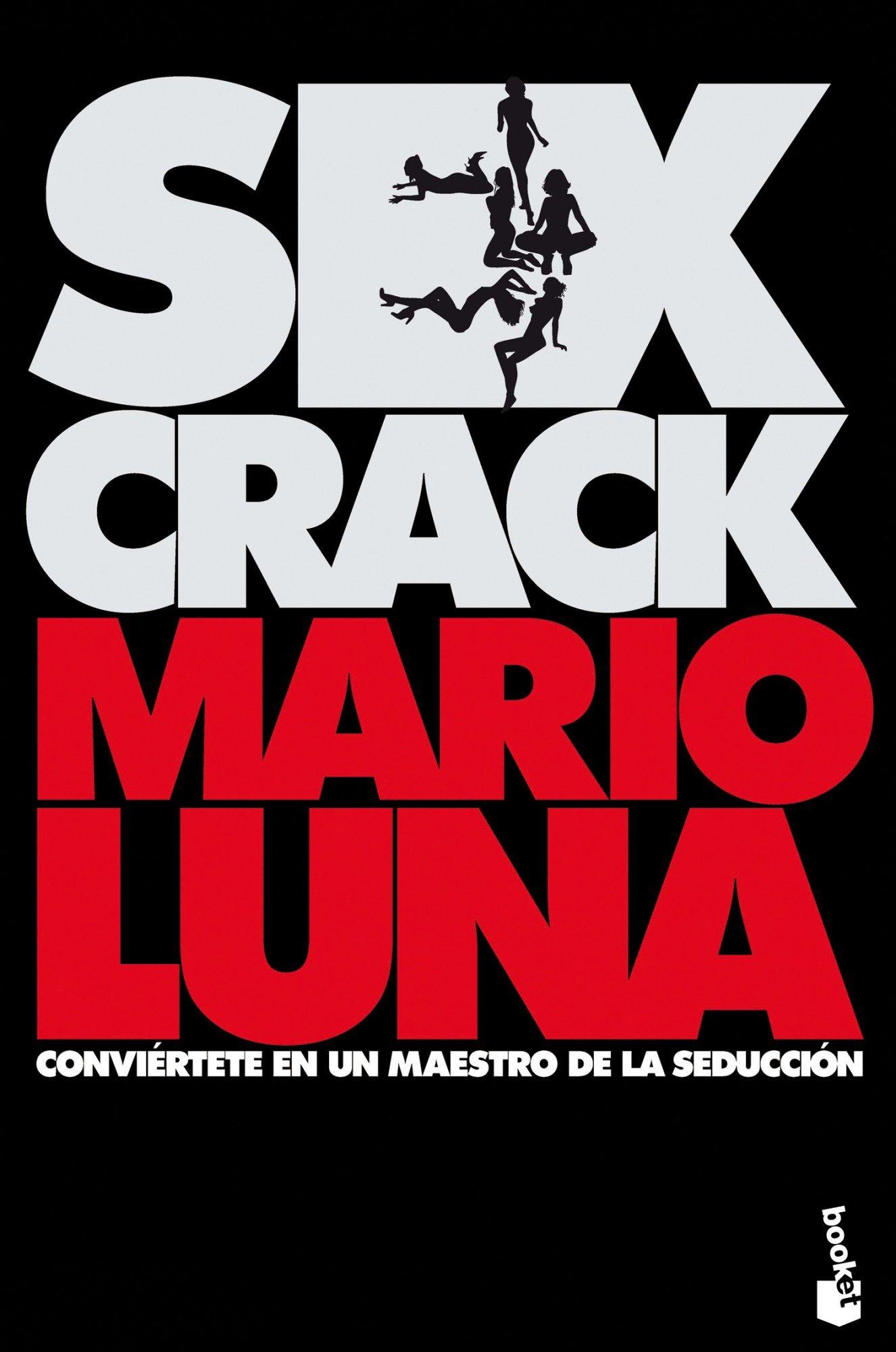 Sex crack - Mario Luna - Booket