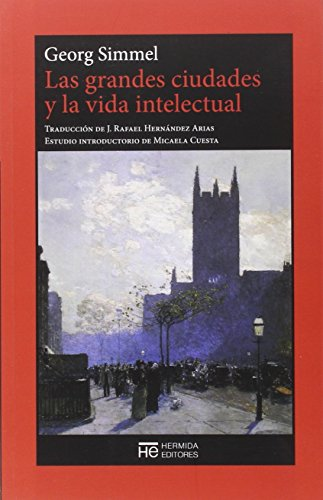 portada Las Grandes Ciudades y la Vida Intelectual