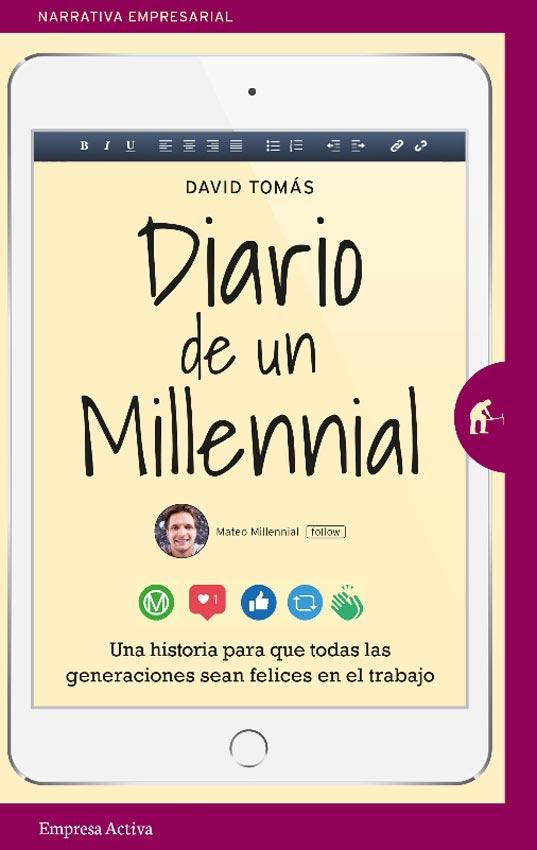 Diario de un Millennial - David Tomás - Empresa Activa