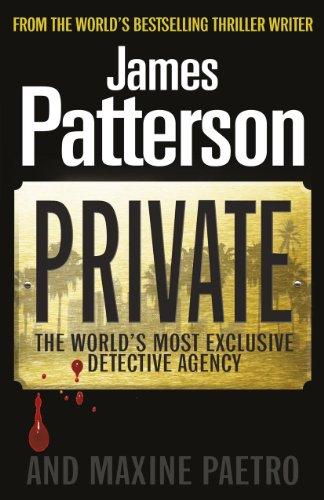 Private - Patterson, James - Arrow Books