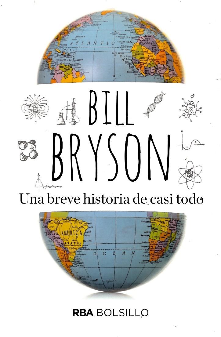 Una Breve Historia de Casi Todo - Bill Bryson - Rba Bolsillo