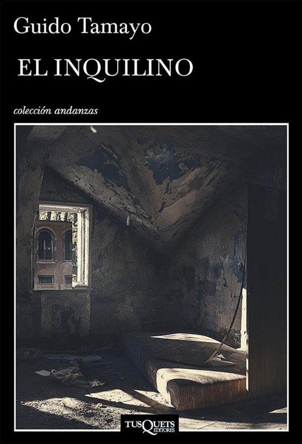 El Inquilino - Guido Tamayo - Grupo Planeta